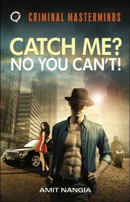 Catch Me? No You Can'T!