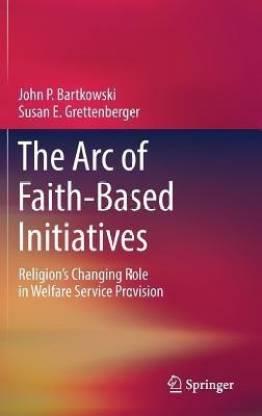 The Arc of Faith-Based Initiatives