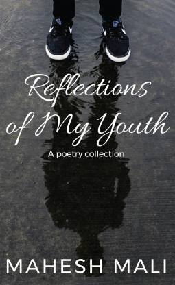 Reflections of My Youth