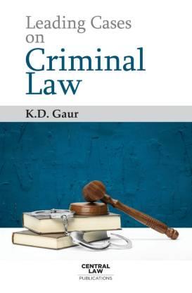 Leading Cases on Criminal Law