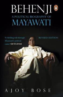 Behenji - A Political Biography of Mayawati