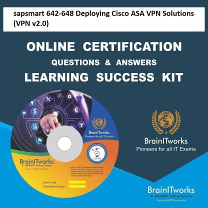 SAPSMART 642-648 Deploying Cisco ASA VPN Solutions (VPN v2.0)Certification Online Learning Made Easy