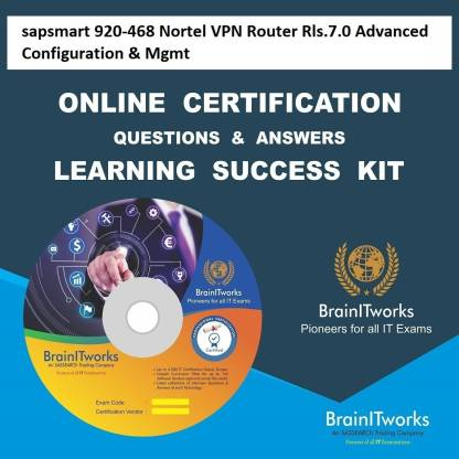 SAPSMART 920-468 Nortel VPN Router Rls.7.0 Advanced Configuration & Mgmt Online Certification Video Learning Success Kit