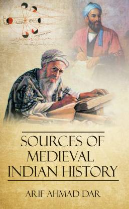 Sources of Medieval Indian History