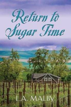 Return to Sugar Time