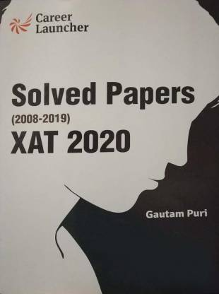 XAT (Xavier Aptitude Test) 2019 - Solved Papers 2008-2019