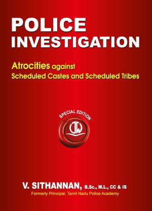 Police Investigation - Atrocities against SCs and STs