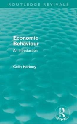 Economic Behaviour (Routledge Revivals): An Introduction