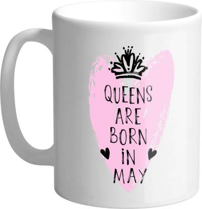 Giftszee Queens are born in May, birthday gifts, girls birthday gifts, women gifts Printed Ceramic Coffee Ceramic Coffee Mug