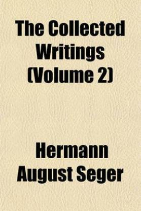 The Collected Writings (Volume 2)