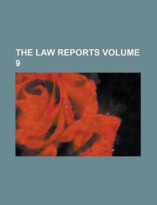 The Law Reports Volume 9