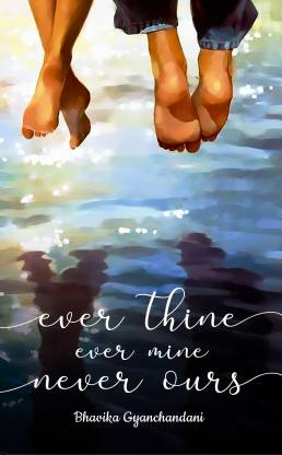 Ever Thine - Ever Mine - Never Ours