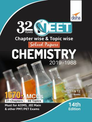 32 Years Neet Chapter-Wise & Topic-Wise Solved Papers Chemistry (2019 - 1988)