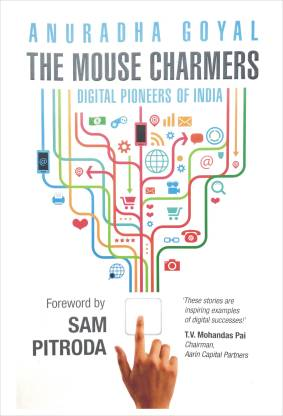 The Mouse Charmers - Digital Pioneers of India