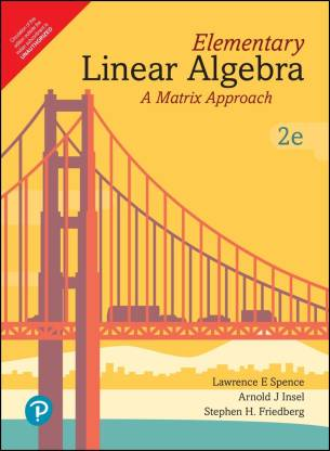 Elementary Linear Algebra A Matrix Approach Introduction To Linear Algebra Second Edition By Pearson Buy Elementary Linear Algebra A Matrix Approach Introduction To Linear Algebra