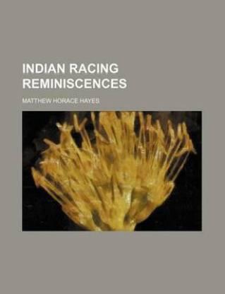 Indian Racing Reminiscences