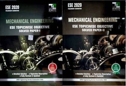 ESE 2020 Preliminary Examination - Mechanical Engineering - Ese Topicwise Objective Solved Paper- 1 & 2 (Combo Pack Of 2 Books)