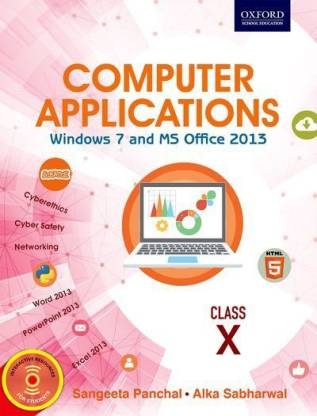 Computer Applications - Windows 7 and MS Office 2013 Class X 1 Edition