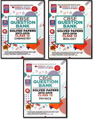 Oswal Cbse Class-12 3-Books Set (Phy. + Chem. + Bio. ) Question Bank (Chapterwise & Topicwise Solved Papers 2012-2019) With 2020 Sample Paper