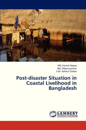 Post-Disaster Situation in Coastal Livelihood in Bangladesh