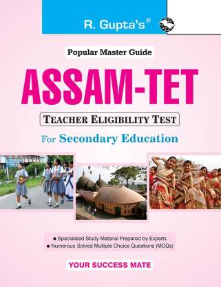 Assam Tet (Teacher Eligibility Test) for Secondary Education Exam Guide 2020 Edition