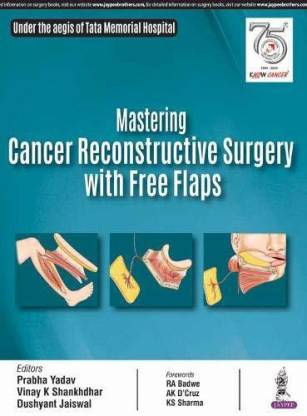 Mastering Cancer Reconstructive Surgery with Free Flaps