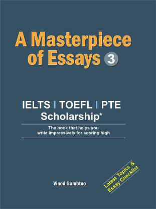 Masterpiece of Essays 2 - IELTS Writing Material