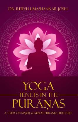 Yoga Tenets in the Puranas