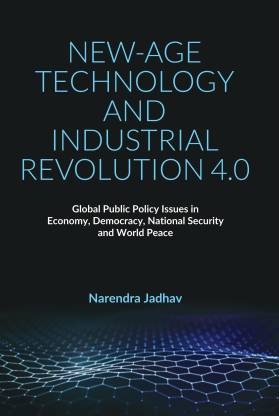 New-Age Technology and Industrial Revolution 4.0: