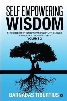Self Empowering Wisdom (Volume 2)