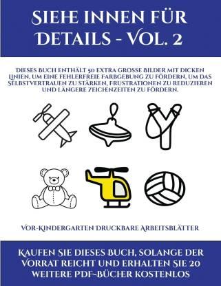 Vor-Kindergarten Druckbare Arbeitsblatter (Siehe innen fur Details - Vol. 2)