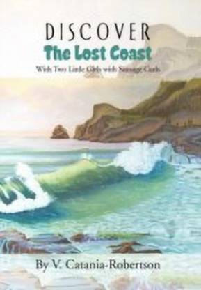 Discover the Lost Coast