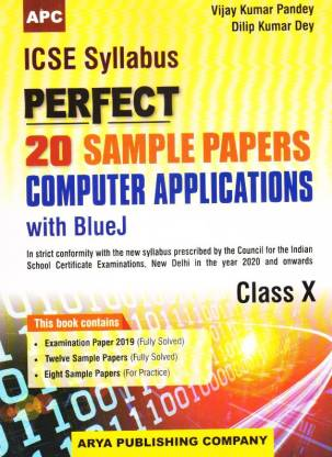ICSE Perfect 20 Sample Papers Computer Applications - Class 10
