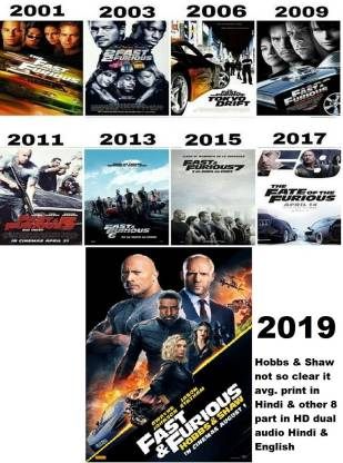 Fast and Furious Fast & Furious : Hobbs & Shaw in Hindi & English dual audio it's burn data DVD play only in computer or laptop it's not original without poster