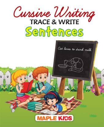 CURSIVE WRITING TRACE & WRITE SENTENCE