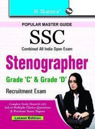 SSC: Stenographer (Grade 'C' and 'D') Recruitment Exam Guide 2021 Edition