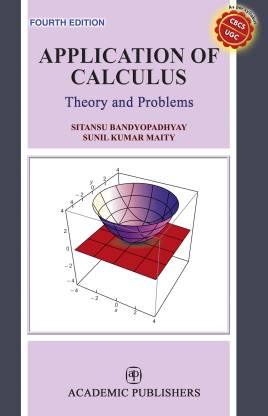 APPLICATION OF CALCULUS: THEORY AND PROBLEMS