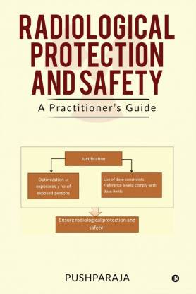 Radiological Protection and Safety