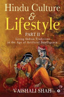 Hindu Culture and Lifestyle - Part II