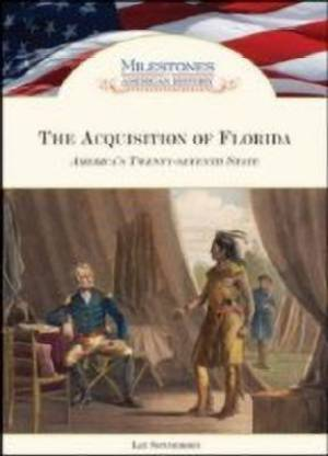 The Acquisition of Florida