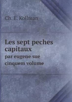 Les Sept Peches Capitaux Par Eugene Sue Cinquem Volume