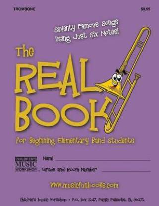The Real Book for Beginning Elementary Band Students (Trombone)