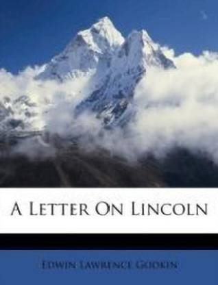 A Letter on Lincoln