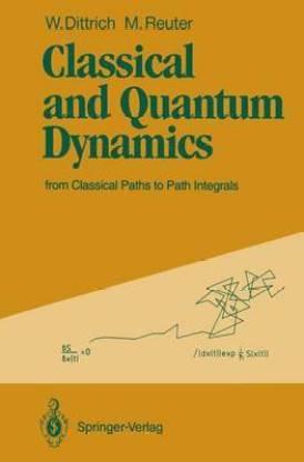 Classical and Quantum Dynamics