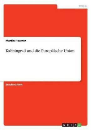 Kaliningrad und die Europaische Union