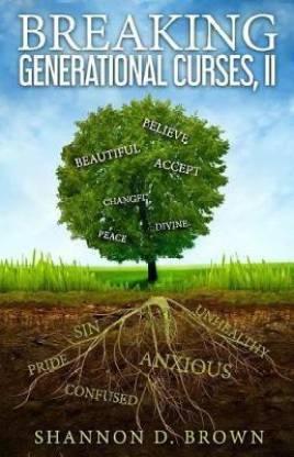 Breaking Generational Curses, II