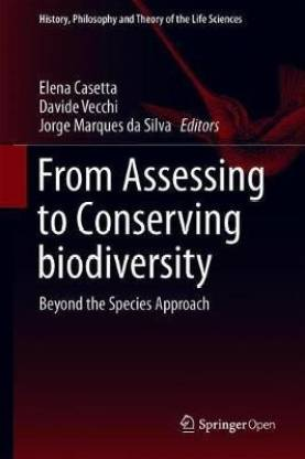 From Assessing to Conserving Biodiversity