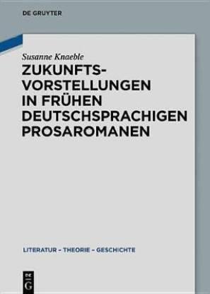 Zukunftsvorstellungen in Fruhen Deutschsprachigen