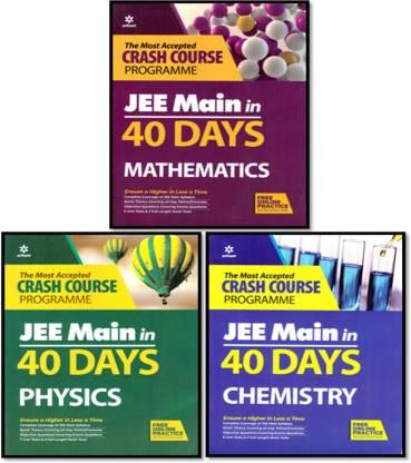 Arihant 40-DAYS JEE MAINS 3-BOOKS SET (MATH.+PHY.+CHEM.) CRASH COURSE-2019-20