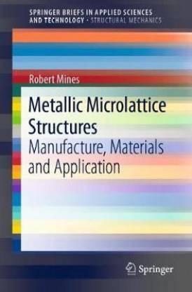 Metallic Microlattice Structures